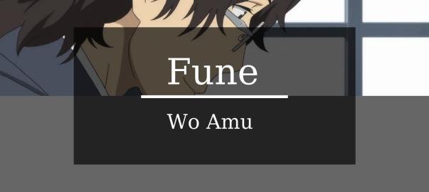 Fune no amu episode reviews